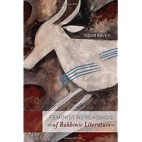 Feminist Rereadings of Rabbinic Literature