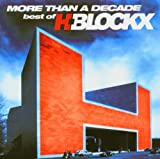 More Than a Decade by H-Blockx (2005-01-01)