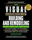 The Visual Handbook of Building and Remodeling, Reader's Digest Editors and Charlie Wing, 0762101938