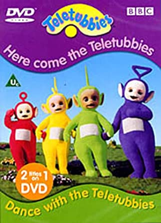 Teletubbies: Dance With The Teletubbies / Here Come The Teletubbies