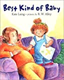 Best Kind of Baby, Kate Laing, 0803726627