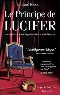 Le Principe de Lucifer par Howard Bloom