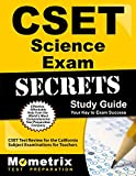 CSET Science Exam Secrets Study Guide: CSET Test Review for the California Subject Examinations for Teachers