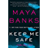 Keep Me Safe: A Slow Burn Novel (Slow Burn Novels Book 1)