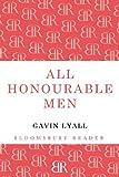All Honourable Men, Gavin Lyall, 1448200555