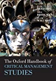 img - for The Oxford Handbook of Critical Management Studies (Oxford Handbooks) book / textbook / text book