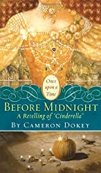 Before Midnight: A Retelling of Cinderella (Once Upon a Time (Simon Pulse))