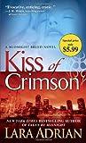 Kiss of Crimson: A Midnight Breed Novel