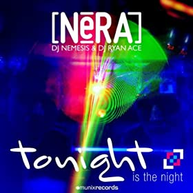 Nera-Tonight Is The Night
