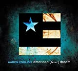 american [fever] dream by Aaron English (2010-04-30)