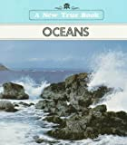 img - for Oceans (New True Books) book / textbook / text book