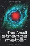 Strange Matter: Science Thriller