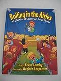 Rolling in the Aisles, Bruce Lanksy, 0881664731