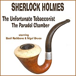 The Unfortunate Tobacconist and The Paradol Chamber