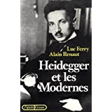 Heidegger et les modernes (Figures) (French Edition)
