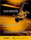 Handbook on Satellite Communications 9780471221890