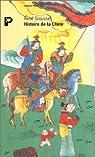 Histoire de la Chine : Des origines à la seconde révolution par Grousset