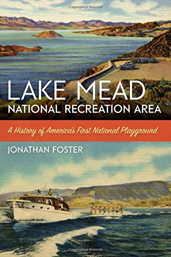 - Lake Mead National Recreation Area: A History of America's First National Playground (America's National Parks)