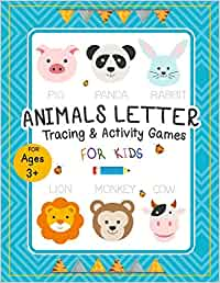 Animals Letter Tracing and Activity Games for kids: 56 of animal learning for kids, learn to trace the name of wild animals, fun activity games ... writing and enjoy of varies of wild animals