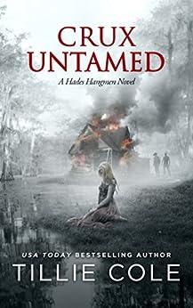 Crux Untamed (Hades Hangmen Book 6) by [Cole, Tillie]
