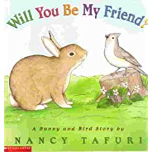 Will You Be My Friend?: A Bunny and Bird Story