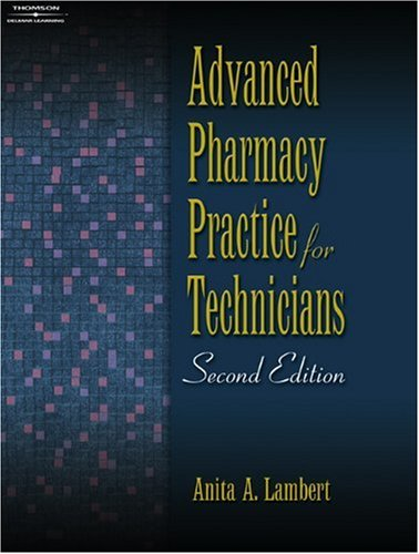 Advanced Pharmacy Practice for Technicians