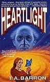 Heartlight, T. A. Barron, 0812551702