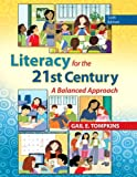 Literacy for the 21st Century : A Balanced Approach, Tompkins, Gail E., 0133388263