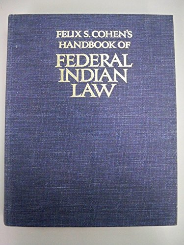 Felix S. Cohen's Handbook of Federal Indian Law. Probably 1971 Edition. Ex-library Edition. 662 pages