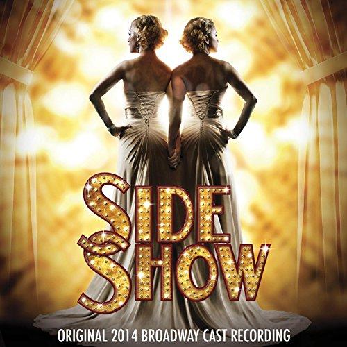 Side Show (Original 2014 Broad...