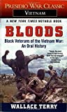 img - for Bloods: Black Veterans of the Vietnam War: An Oral History book / textbook / text book
