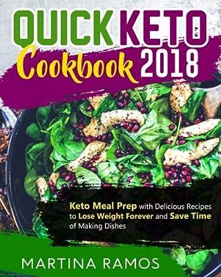 Amazon Com Quick Keto Cookbook 2018 Keto Meal Prep With Delicious