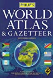 Philip's World Atlas and Gazetteer, the Royal Geographical Society, 0540077097