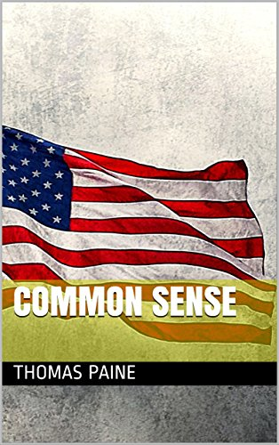 Common Sense by [Paine, Thomas]