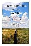 Revolution on the Range, Courtney White, 1597261742