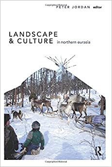 Book Landscape and Culture in Northern Eurasia (Publications of the Institute of Archaeology, University College London)