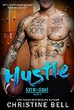 Hustle: A Skin in the Game Standalone Sports Romance