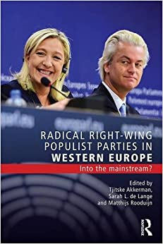 Radical Right-Wing Populist Parties in Western Europe: Into the Mainstream? (Extremism and Democracy)