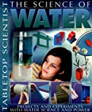 The Science of Water, Steve Parker, 1403472890