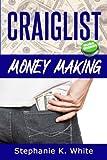 Craigslist Money Making: Make Money Online
