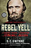 Rebel Yell: The Violence, Passion, and Redemption