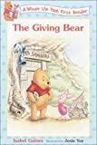Giving Bear, Isabel Gaines, 0613166914