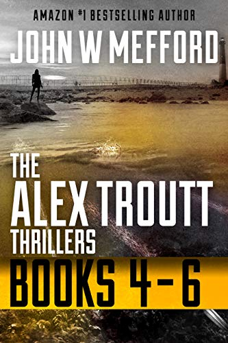- The Alex Troutt Thrillers: Books 4-6 (Redemption Thriller Series Box Set Book 2)