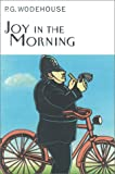 Joy in the Morning, P. G. Wodehouse, 1585672769