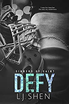 Defy (Sinners of Saint Book 2) by [Shen, L.J.]