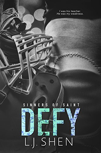 Defy (Sinners of Saint) by [Shen, L.J.]