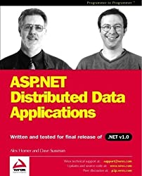 ASP.NET Distributed Data Applications by Alex Homer, Dave Sussman (2002) Paperback