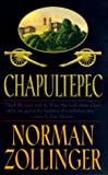 Front cover for the book Chapultepec by Norman Zollinger