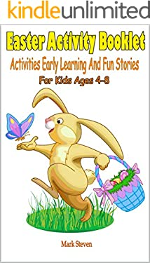 Easter Activity Booklet: Activities Early Learning And Fun Stories For Kids Ages 4-8