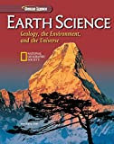 Earth Science: Geology, the Environment, and the Universe, Student Edition (HS EARTH SCI GEO, ENV, UNIV)
